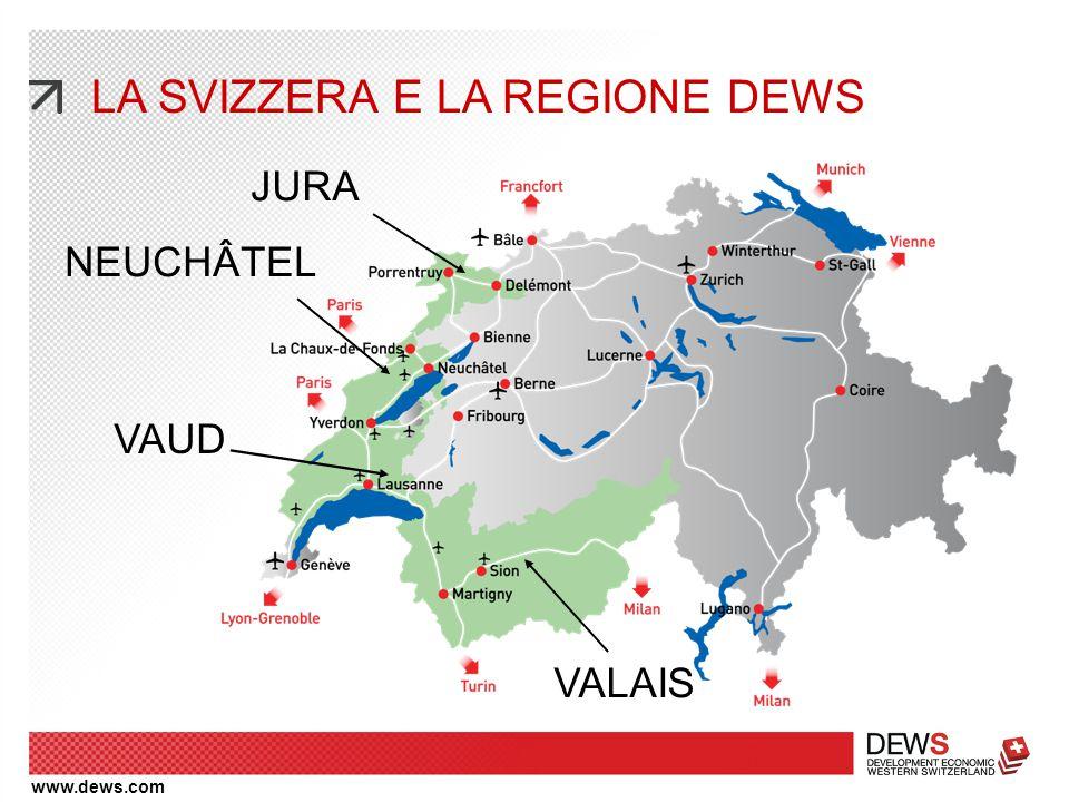 www.dews.com LA SVIZZERA E LA REGIONE DEWS JURA NEUCHÂTEL VALAIS VAUD