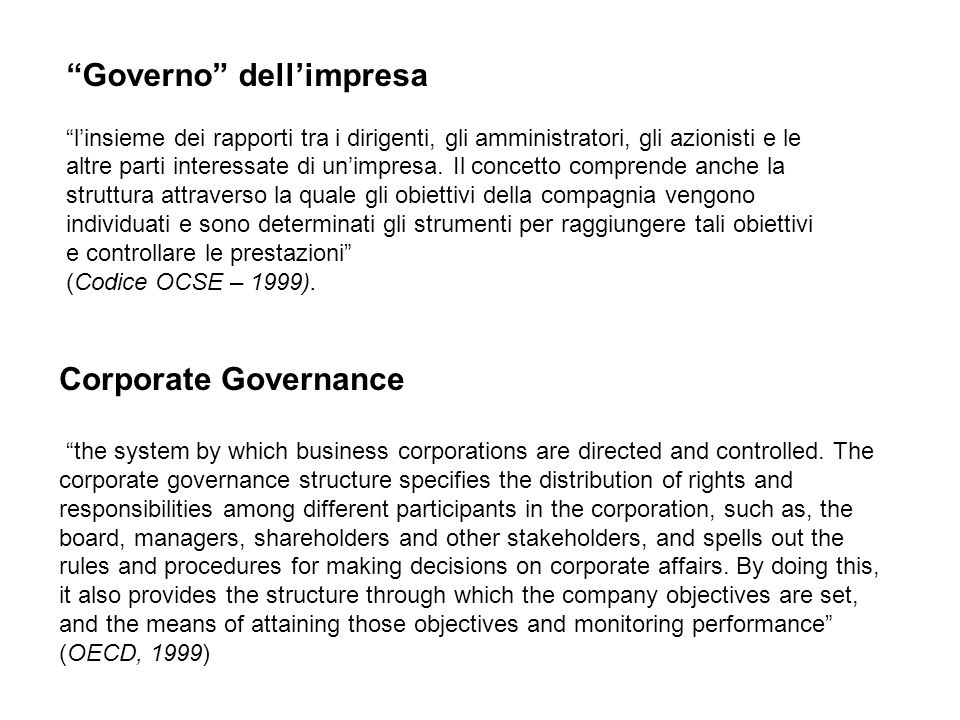Corporate Governance the system by which business corporations are directed and controlled.