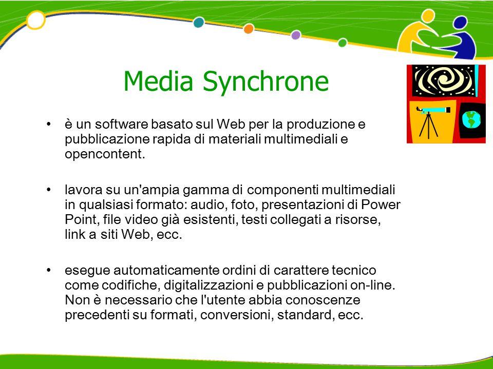 Media Synchrone è un software basato sul Web per la produzione e pubblicazione rapida di materiali multimediali e opencontent. lavora su un'ampia gamm
