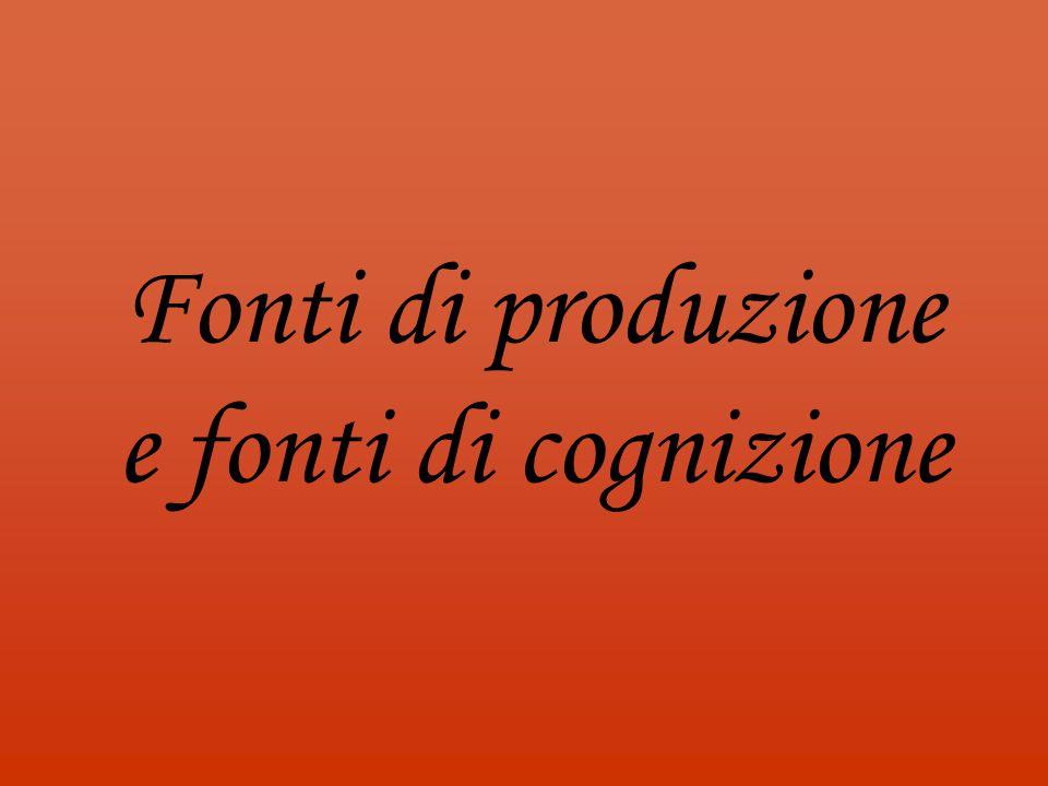 Fonti di produzione e fonti di cognizione