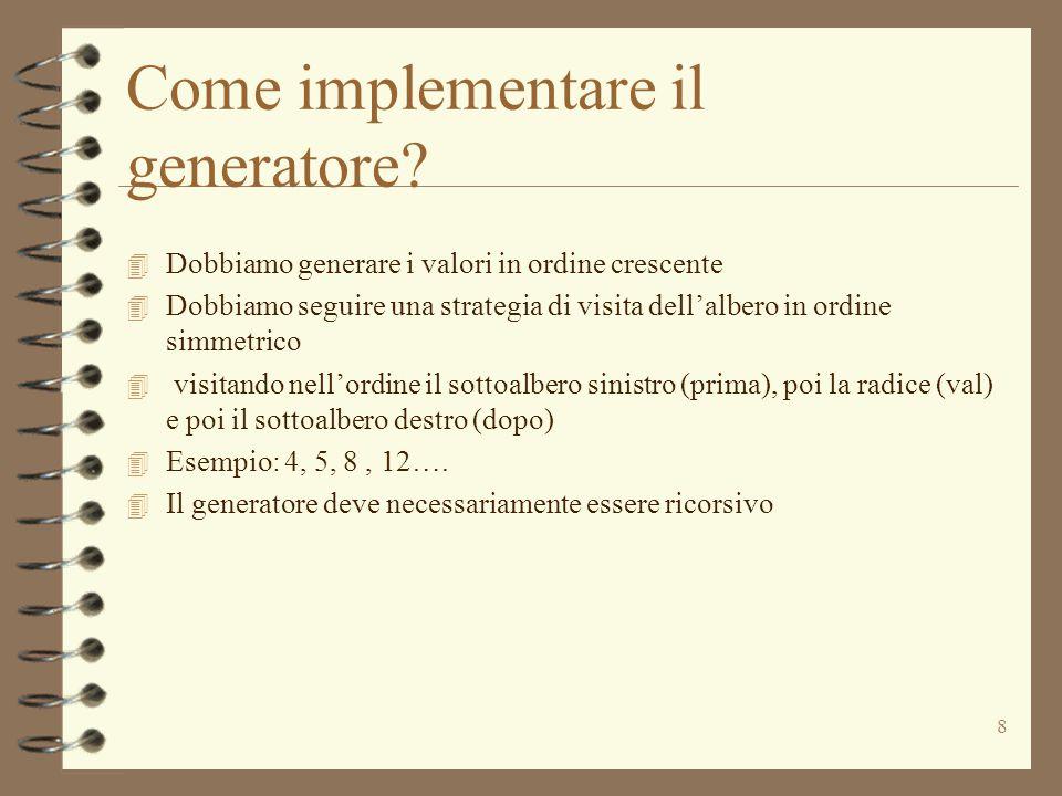 8 Come implementare il generatore.