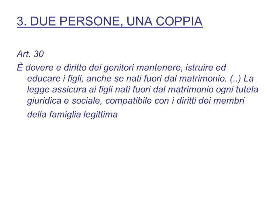 3. DUE PERSONE, UNA COPPIA Art.