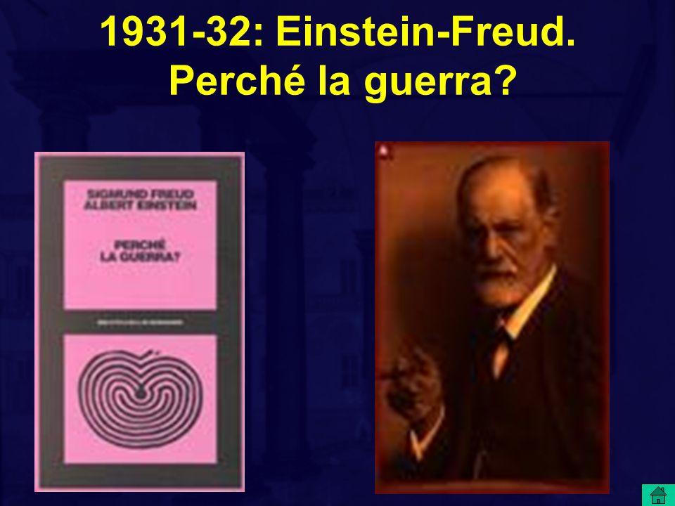 1931-32: Einstein-Freud. Perché la guerra?