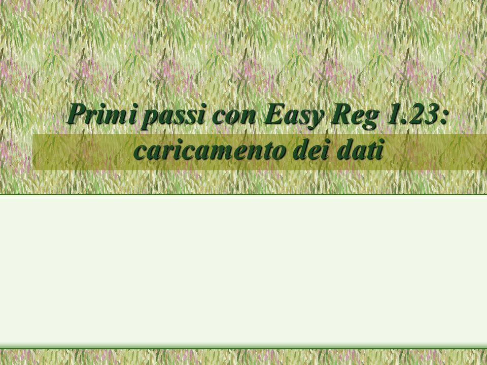Primi passi con Easy Reg 1.23: caricamento dei dati