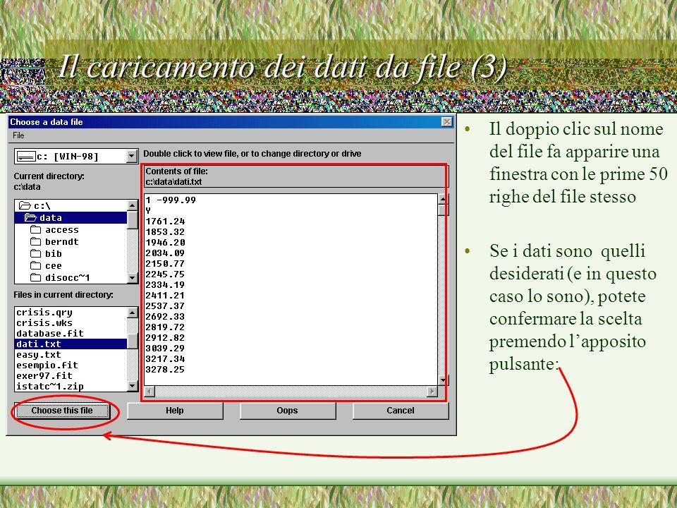 Il caricamento dei dati da file (3) Il doppio clic sul nome del file fa apparire una finestra con le prime 50 righe del file stesso Se i dati sono quelli desiderati (e in questo caso lo sono), potete confermare la scelta premendo l'apposito pulsante: