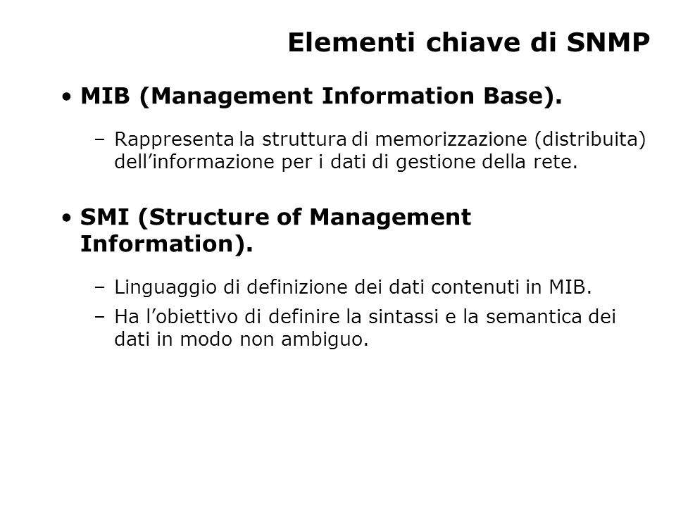 Elementi chiave di SNMP MIB (Management Information Base).