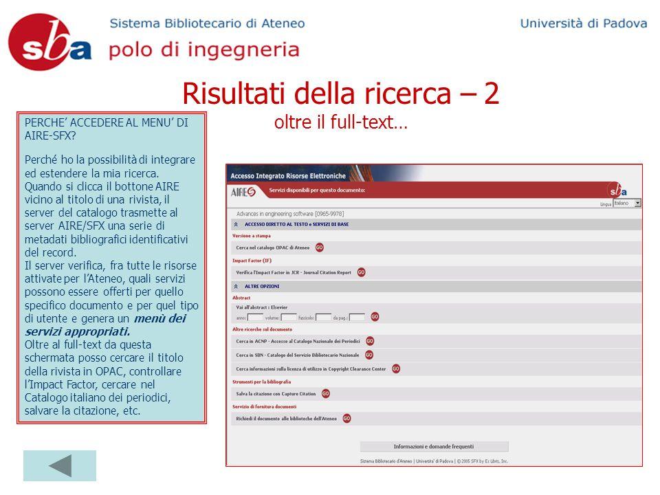 Risultati della ricerca – 2 oltre il full-text… PERCHE' ACCEDERE AL MENU' DI AIRE-SFX.