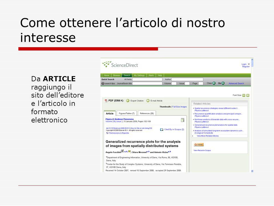 Come ottenere l'articolo di nostro interesse Da ARTICLE raggiungo il sito dell'editore e l'articolo in formato elettronico