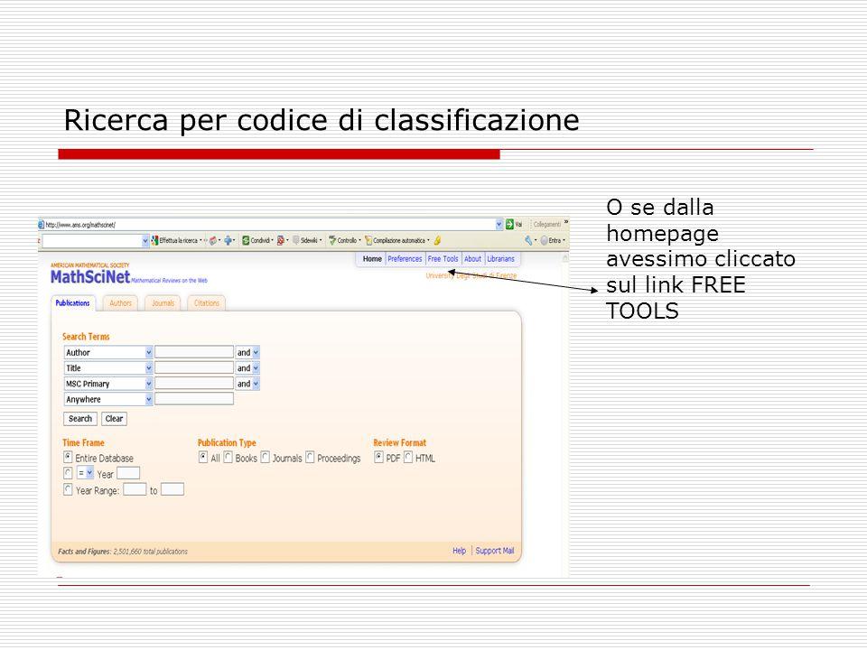Ricerca per codice di classificazione O se dalla homepage avessimo cliccato sul link FREE TOOLS