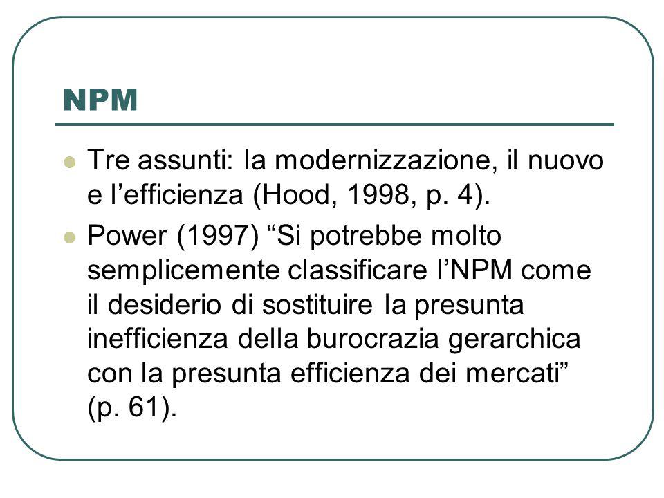 NPM Tre assunti: la modernizzazione, il nuovo e l'efficienza (Hood, 1998, p.