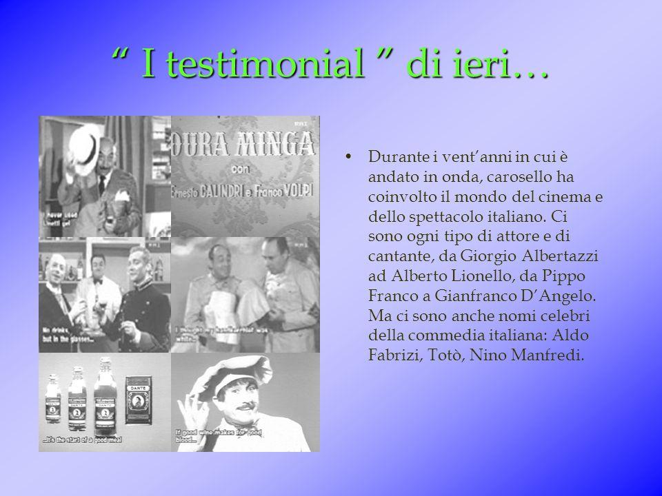 Gli spot più famosi Nascono in Carosello i pupazzi animati. Cominciò Topo Gigio, che esordì in pubblicità nel 1961 per i biscotti Pavesini. Nel 1965 è
