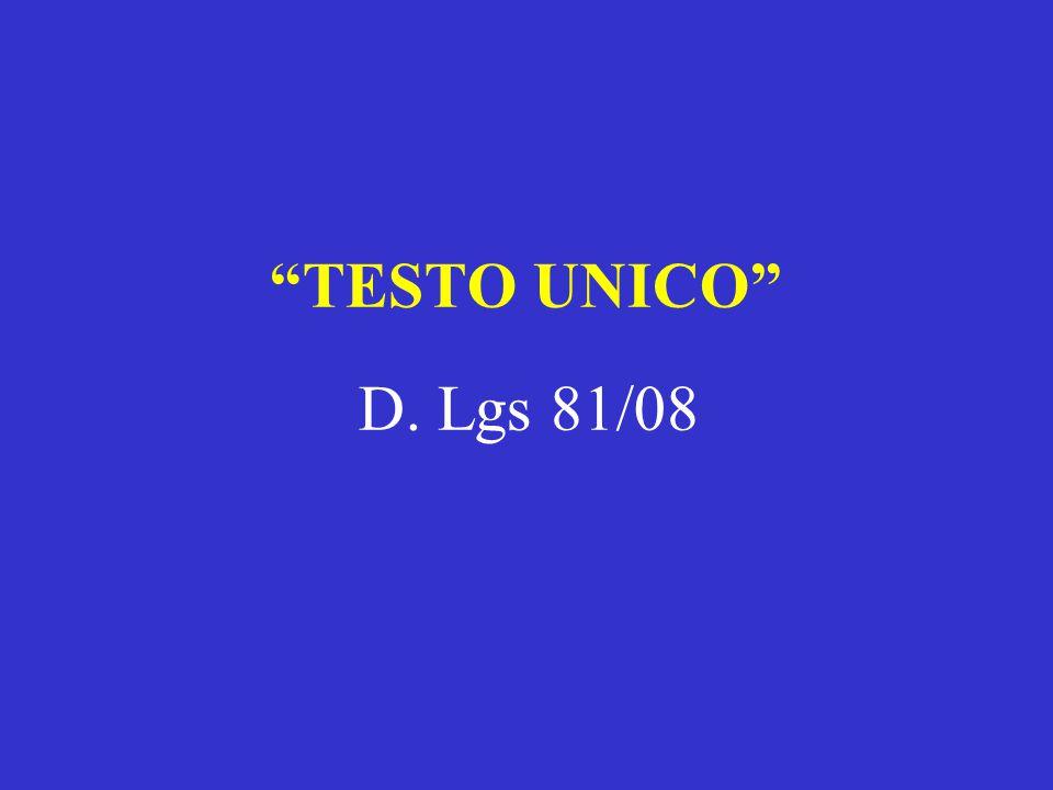 """""""TESTO UNICO"""" D. Lgs 81/08"""