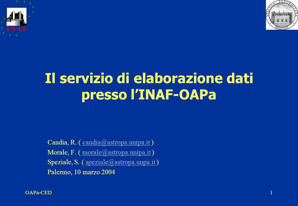 OAPa-CED1 Il servizio di elaborazione dati presso l'INAF-OAPa Candia, R.