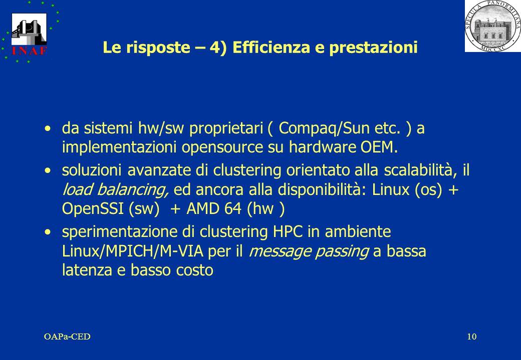 OAPa-CED10 Le risposte – 4) Efficienza e prestazioni da sistemi hw/sw proprietari ( Compaq/Sun etc.
