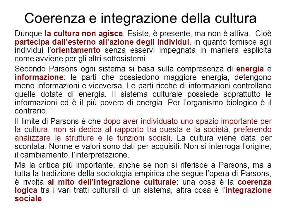 Da Parsons alla svolta culturale Negli anni Settanta, proprio la critica alla visione della cultura determinata dalle norme si sviluppa quella svolta culturale che metterà al centro dell'analisi: a)Contraddizioni e incongruenze dei sistemi culturali (i sistemi culturali non sono coerenti) b)Il dissenso, l'antagonismo, l'alternatività e l'innovazione sul piano culturale (gli individui non vengono tutti automaticamente orientati dalla cultura) c)La cultura è anche un repertorio, una cassetta degli attrezzi, Swidler (1986) d)Antropologia e sociologia si riavvicinano grazie alla svolta culturale