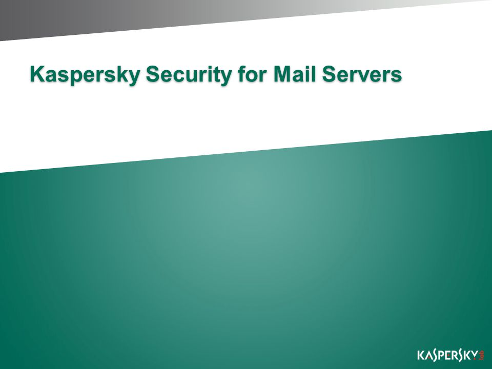 Kaspersky Security for Mail Servers