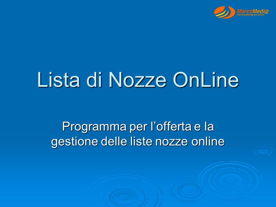 Lista di Nozze OnLine Programma per l'offerta e la gestione delle liste nozze online