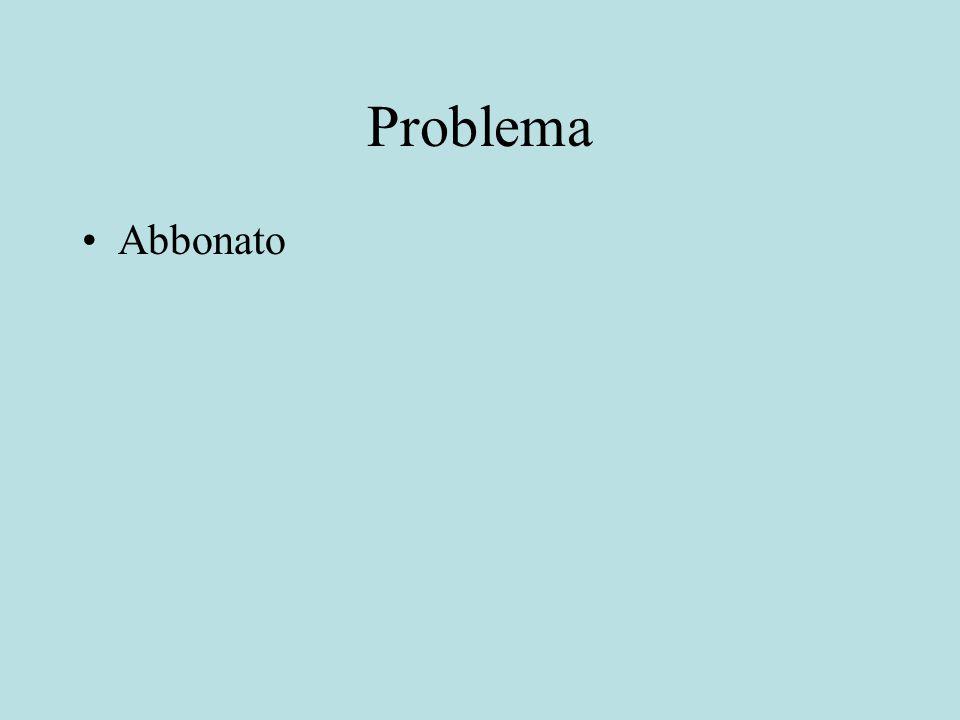 Problema Abbonato