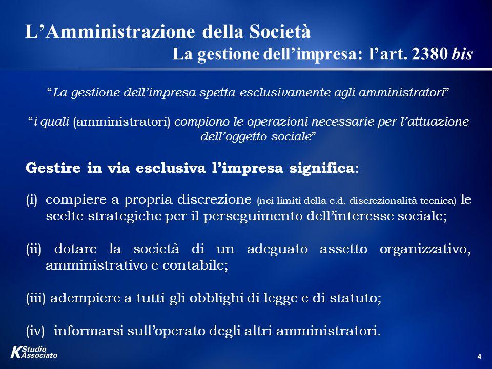 35 La responsabilità degli Amministratori verso la Società L a responsabilità dell'Organo di controllo interno e del Revisore L'art.