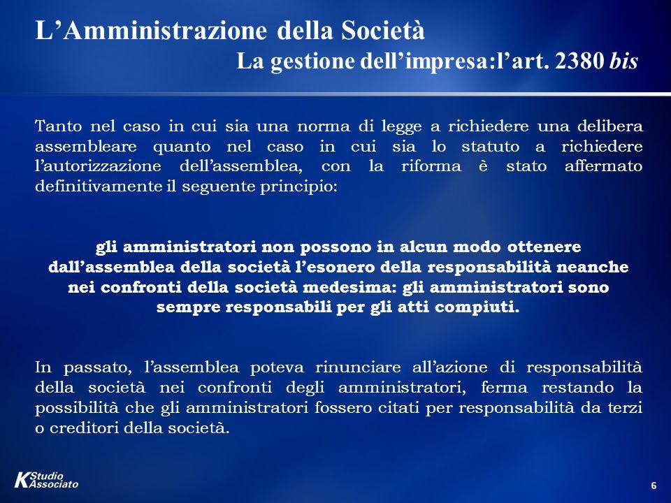 7 L'Amministrazione della Società La gestione dell'impresa:L'art.
