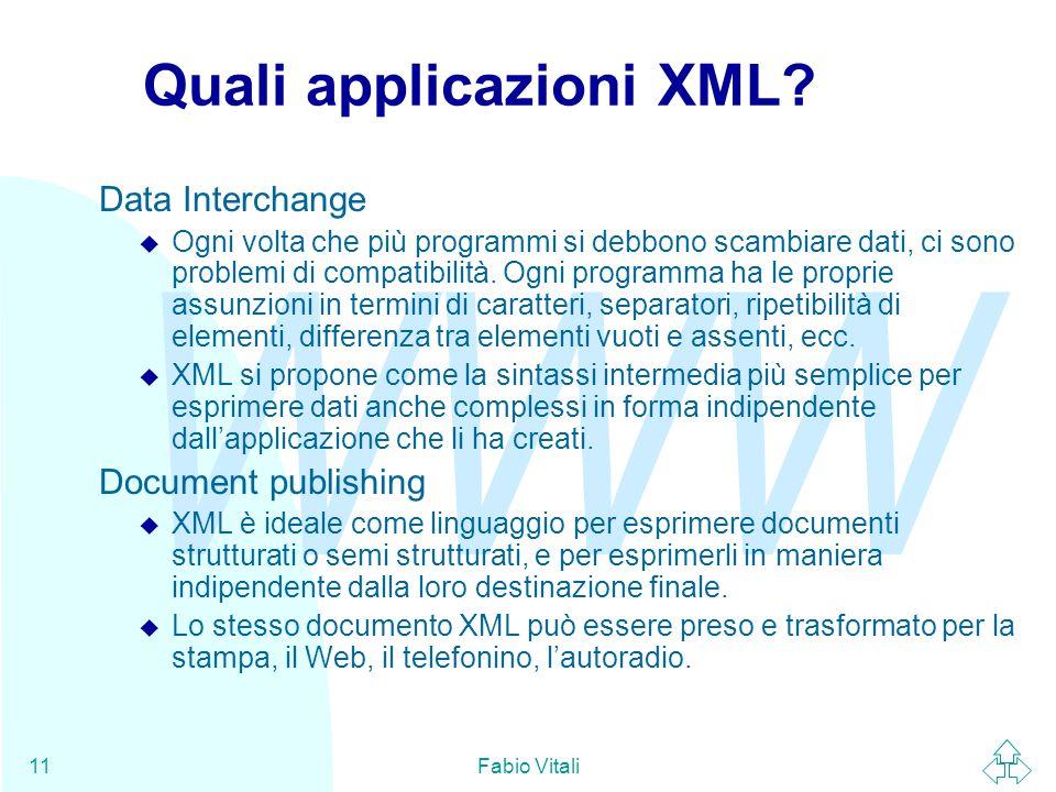 WWW Fabio Vitali11 Quali applicazioni XML.
