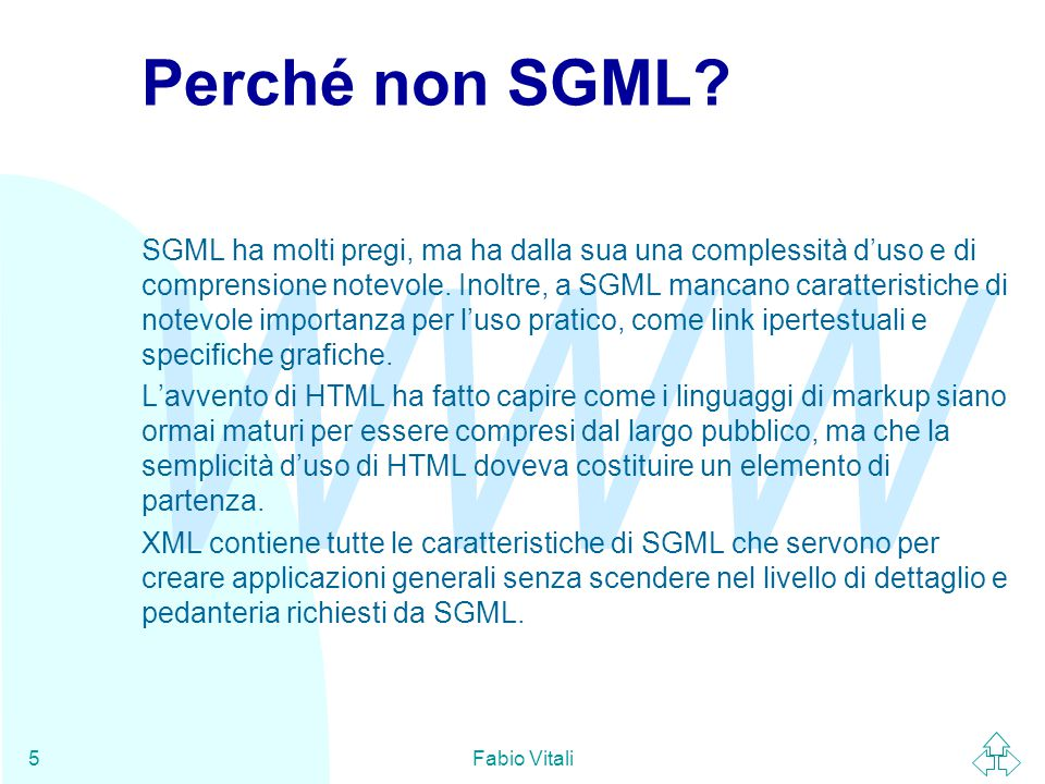WWW Fabio Vitali5 Perché non SGML.