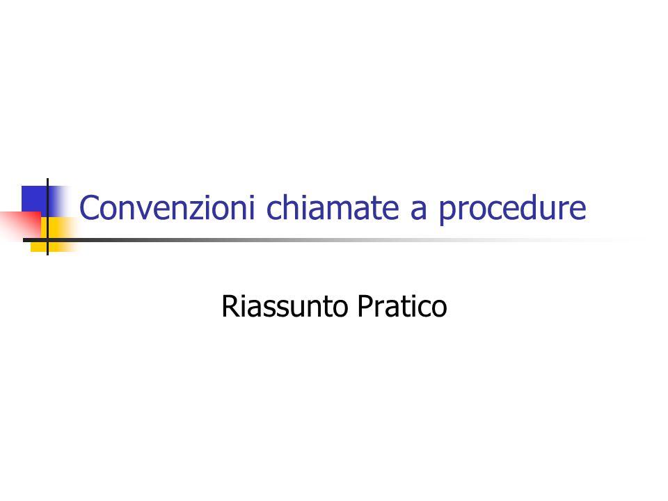 Convenzioni chiamate a procedure Riassunto Pratico