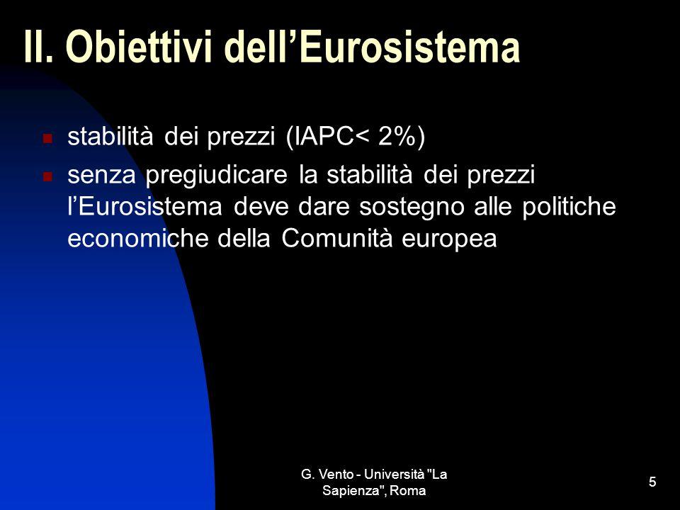 G.Vento - Università La Sapienza , Roma 6 III. Strumenti di politica monetaria 1.