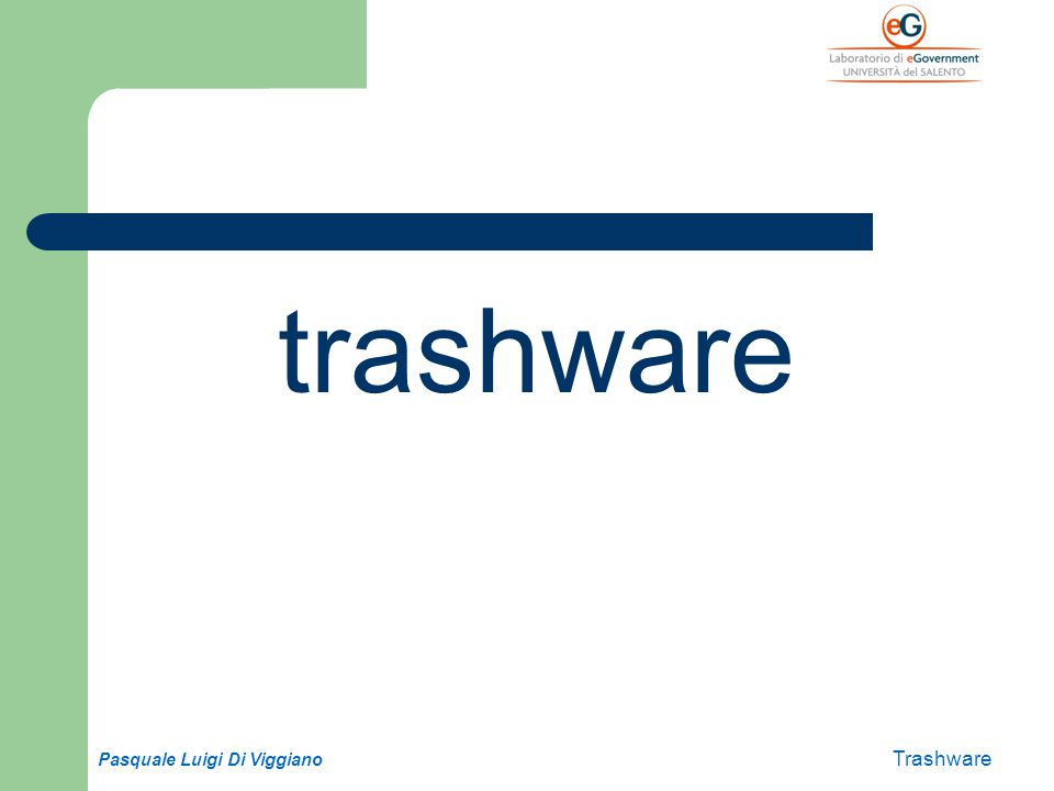 Pasquale Luigi Di Viggiano Trashware trashware