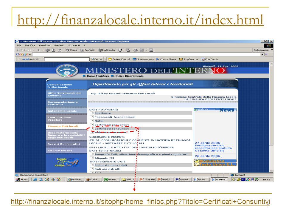 7 http://finanzalocale.interno.it/index.html http://finanzalocale.interno.it/sitophp/home_finloc.php?Titolo=Certificati+Consuntivi