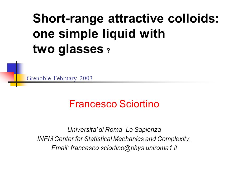 Short-range attractive colloids: one simple liquid with two glasses .