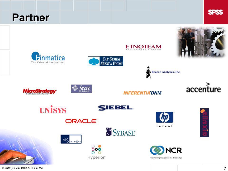 © 2003, SPSS Italia & SPSS Inc. 7 System Integrator Partner