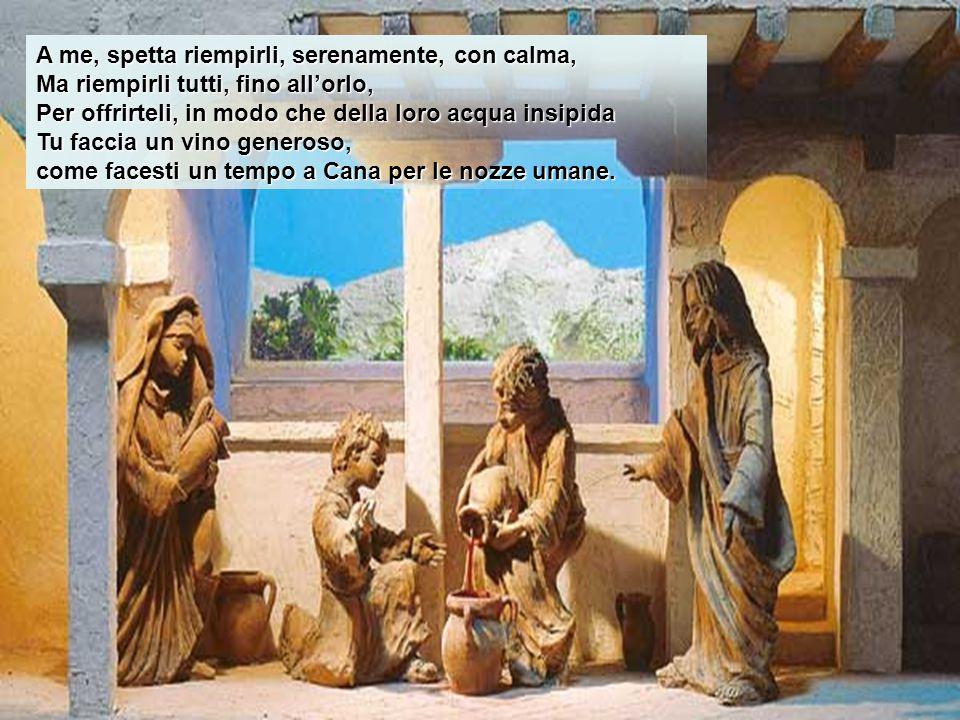 Signore, ho tempo, Ho tutto il tempo mio, Tutto il tempo che Tu mi dai, Gli anni della mia vita, Le giornate dei miei anni, Le ore delle mie giornate;
