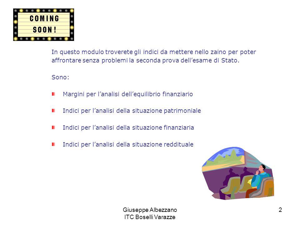 Giuseppe Albezzano ITC Boselli Varazze 2 In questo modulo troverete gli indici da mettere nello zaino per poter affrontare senza problemi la seconda p
