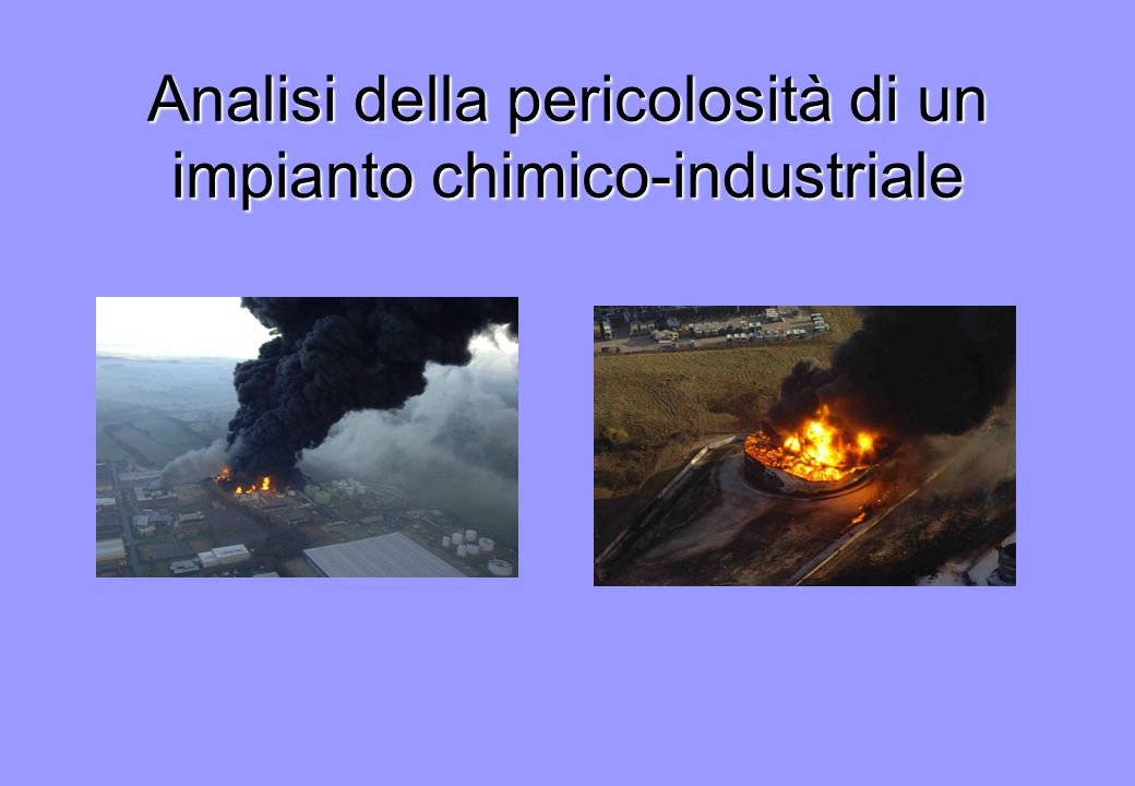 Analisi della pericolosità di un impianto chimico-industriale