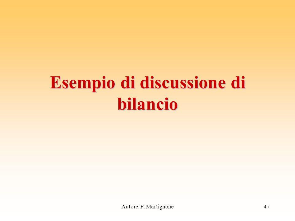Esempio di discussione di bilancio 47Autore: F. Martignone