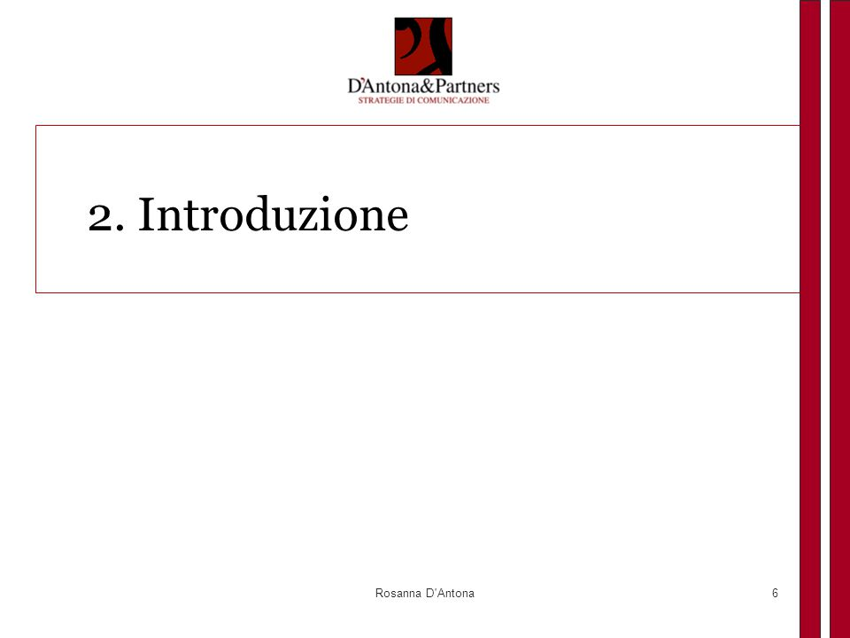 Rosanna D Antona6 2. Introduzione
