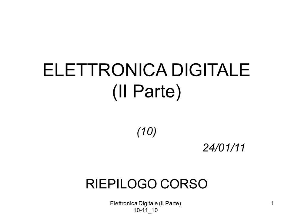 Elettronica Digitale (II Parte) 10-11_10 52 Tipologie di Memorie allo stato solido Volatili Non Volatili RAM (Random Access Memory) SRAM (Static RAM) Flip-Flop Statiche Velocissime Cella Grande Costo per Bit Taglio ~ 100 Kbit DRAM (Dynamic RAM) Capacità Dinamiche (Refresh) Veloci Cella piccola Costo per Bit Taglio ~ 100 Mbit ROM (Read Only Memory) Programmate in fonderia Costo per Bit EEPROM (Electrically Erasable Programmable ROM) MOS Floating Gate E-P Random Access R Lenta, E-P molto lenti Costo per Bit Masked ROM MOS Floating Gate Cancellabili mediante UV Fuse - Antifuse OTP (One Time Programmable) EPROM (Electrically Programmable ROM) Flash MOS Floating Gate P Random Access E a banchi R Lenta, P molto lenti, E lentissimo Costo per Bit Taglio ~ 100 Mbit SDRAM (Synchronous DRAM) Capacità Accesso a burst Self Refresh