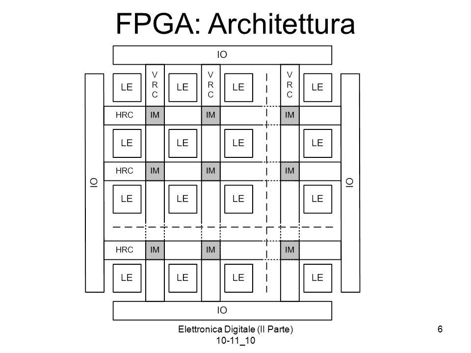 Elettronica Digitale (II Parte) 10-11_10 7 FPGA: Logic Element (Block)