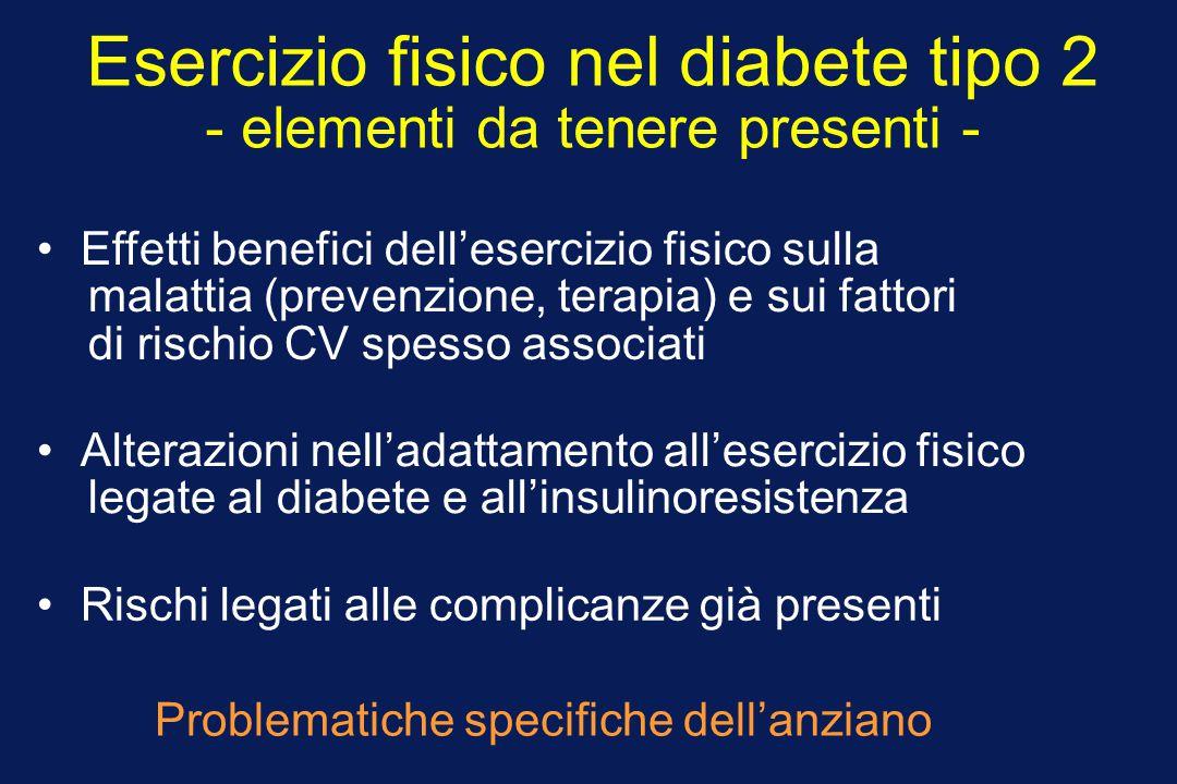 Esercizio fisico nel diabete tipo 2 - elementi da tenere presenti - Alterazioni nell'adattamento all'esercizio fisico legate al diabete e all'insulino