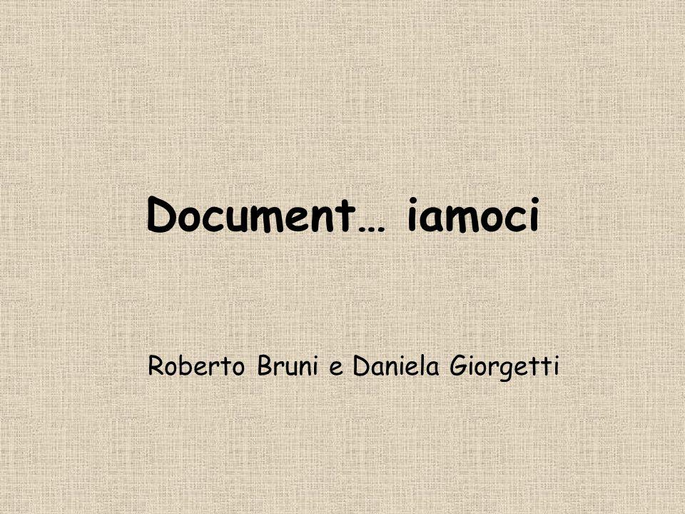 Document… iamoci Roberto Bruni e Daniela Giorgetti