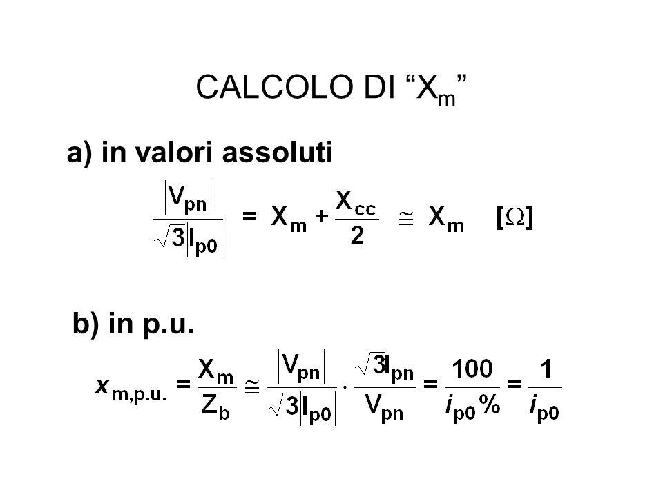 CALCOLO DI X m a) in valori assoluti b) in p.u.