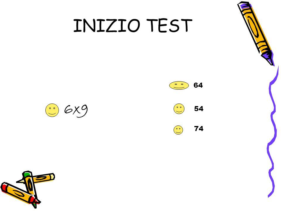 INIZIO TEST 6x9 64 54 74