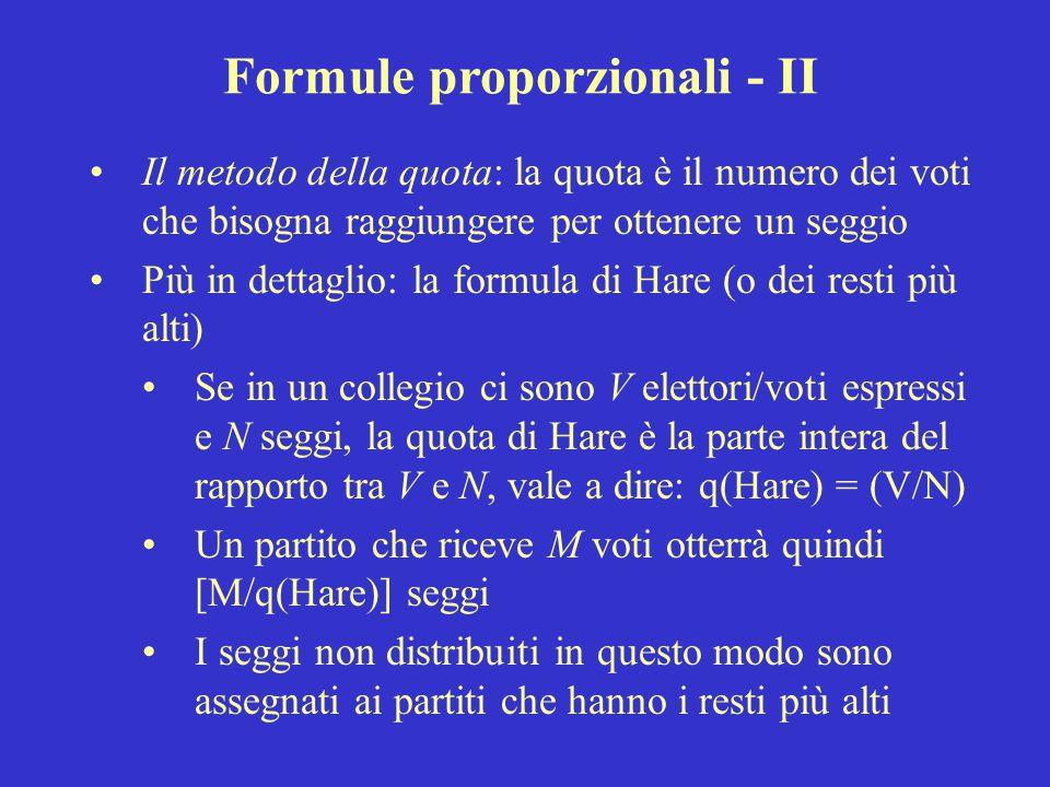 Formule proporzionali - II Il metodo della quota: la quota è il numero dei voti che bisogna raggiungere per ottenere un seggio Più in dettaglio: la fo