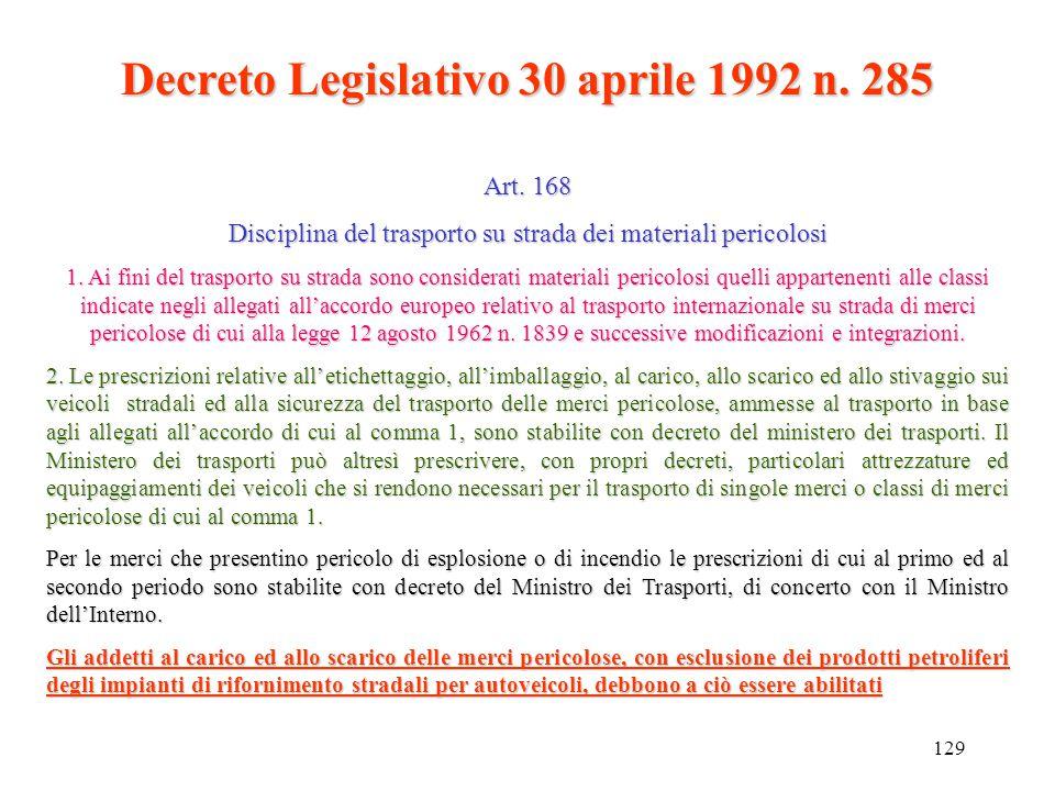128 Deliberazione del Comitato interministeriale 27 luglio 1984 27 luglio 1984...omissis.... 4.1.6.I recipienti, fissi e mobili, che hanno contenuto i