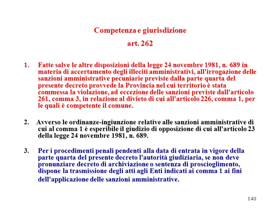 139 Imballaggi Art. 261 1.I produttori e gli utilizzatori che non adempiano all'obbligo di raccolta di cui all'articolo 221, comma 2, o non adottino,
