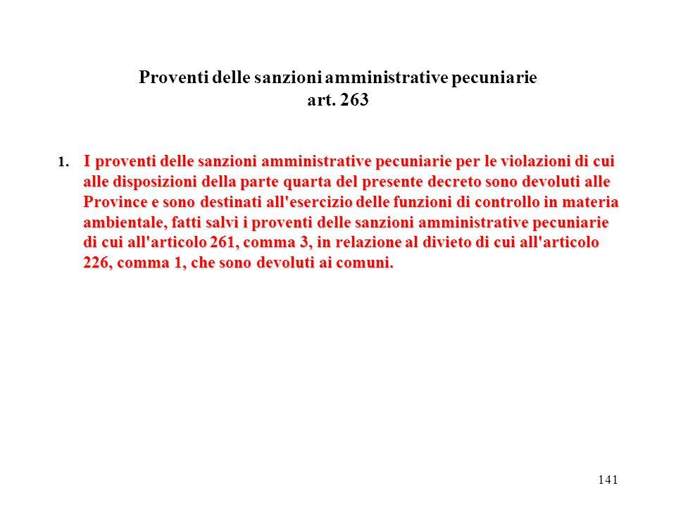 140 Competenza e giurisdizione art. 262 1.Fatte salve le altre disposizioni della legge 24 novembre 1981, n. 689 in materia di accertamento degli ille