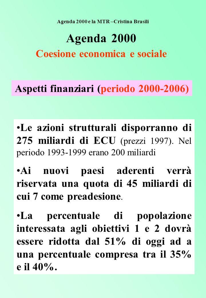 AGENDA 2000 Le regioni degli Obiettivi 1 e 2 nel 2000-2006