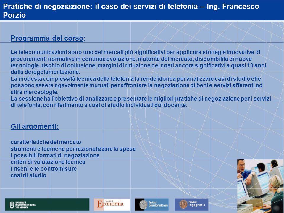 Pratiche di negoziazione: il caso dei servizi di telefonia – Ing.