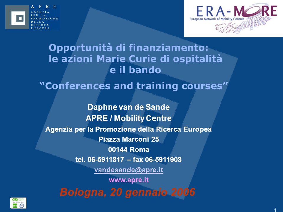 """1 Opportunità di finanziamento: le azioni Marie Curie di ospitalità e il bando """"Conferences and training courses"""" Daphne van de Sande APRE / Mobility"""